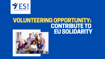 Volunteering Opportunity: Do you want to contribute to European solidarity?